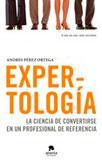 Expertologia, libro de Andrés Pérez Ortega, experto en marca personal