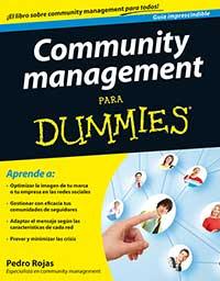 Pedro Rojas. Community management para Dummies