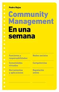 Pedro Rojas. Community management en una semana