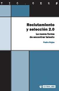 Pedro Rojas. Reclutamiento y selección 2.0